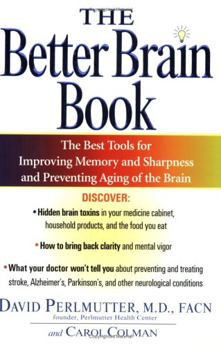 Better Brain Book The Best Tools for Improving Memory and Sharpness and for Preventing Aging of the Brain N/A edition cover