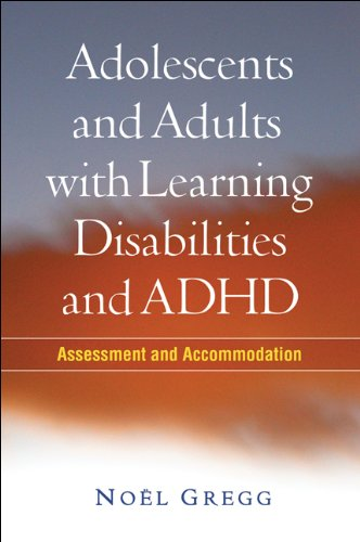 Adolescents and Adults with Learning Disabilities and ADHD Assessment and Accommodation  2009 9781606235935 Front Cover
