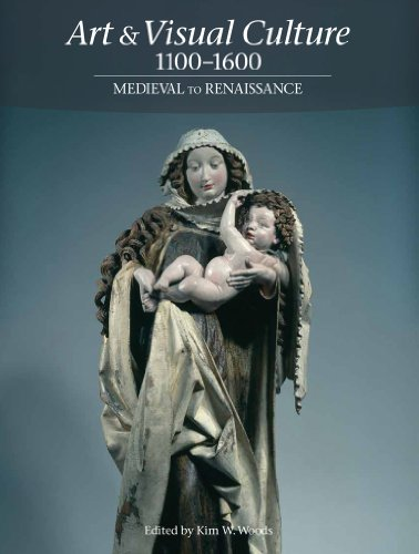 Art and Visual Culture, 1100-1600 Medieval to Renaissance  2013 edition cover