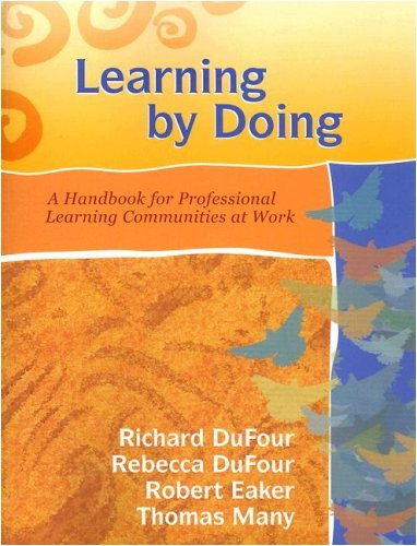 Learning by Doing A Handbook for Professional Learning Communities at Work N/A 9781932127935 Front Cover