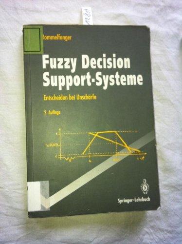 Fuzzy Decision Support-Systeme: Entscheiden Bei Unschärfe  1994 edition cover