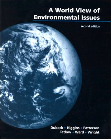 World View of Environmental Issues Physics - A World View 2nd 1998 (Supplement) 9780030243936 Front Cover