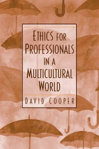 Ethics for Professionals in a Multicultural World   2004 edition cover