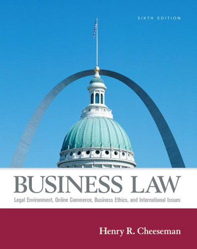 Business Law Legal Environment, Online Commerce, Business Ethics, and International Issues 6th 2007 (Revised) edition cover
