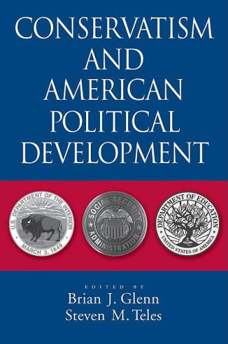 Conservatism and American Political Development   2008 edition cover