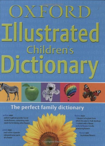 Oxford Illustrated Children's Dictionary The Perfect Family Dictionary  2010 edition cover