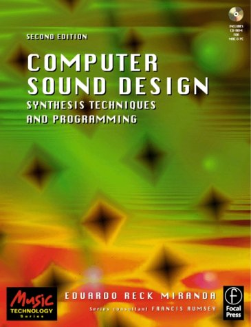 Computer Sound Design Synthesis Techniques and Programming 2nd 2002 (Revised) 9780240516936 Front Cover