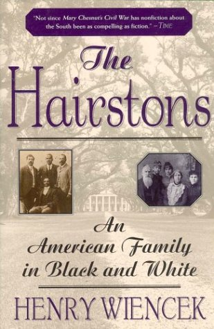 Hairstons An American Family in Black and White Revised  9780312253936 Front Cover