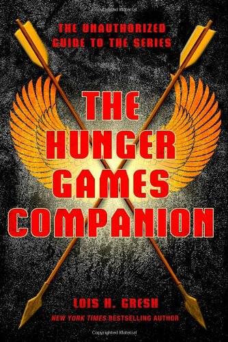 Hunger Games Companion The Unauthorized Guide to the Series  2011 edition cover