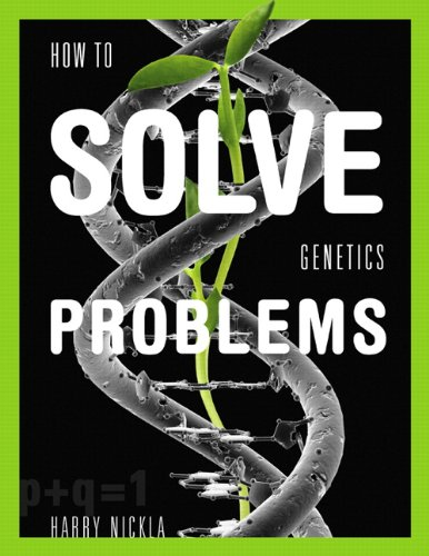 How to Solve Genetics Problems   2010 edition cover
