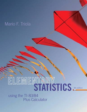 Elementary Statistics Using the TI-83/84 Plus Calculator  4th 2015 edition cover