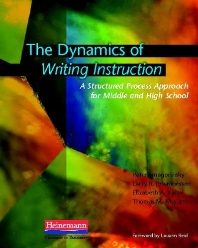 Dynamics of Writing Instruction A Structured Process Approach for Middle and High School  2010 edition cover