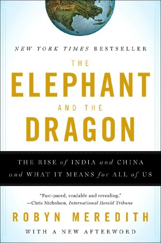 Elephant and the Dragon The Rise of India and China, and What It Means for All of Us  2008 edition cover