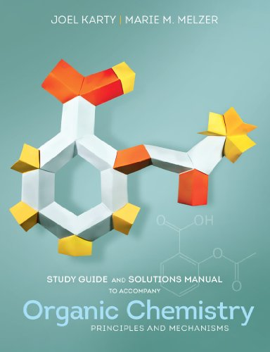 Study Guide and Solutions Manual For Organic Chemistry: Principles and Mechanisms N/A edition cover