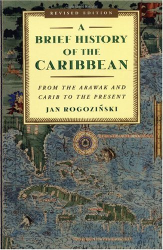 Brief History of the Caribbean From the Arawak and Carib to the Present  2000 (Revised) edition cover