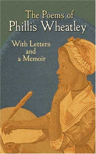 Poems of Phillis Wheatley With Letters and a Memoir  2010 edition cover