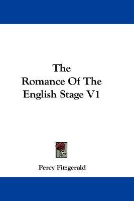 Romance of the English Stage V1 N/A 9780548296936 Front Cover