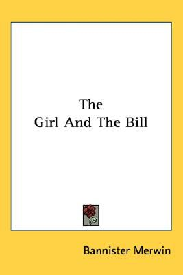 Girl and the Bill  N/A 9780548551936 Front Cover