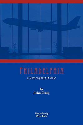 Philadelphia a Story Sequence in Verse   0 edition cover