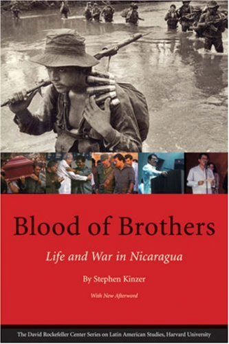 Blood of Brothers Life and War in Nicaragua  2007 edition cover