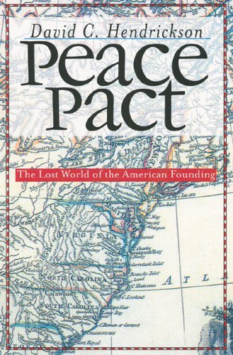 Peace Pact The Lost World of the American Founding  2003 edition cover