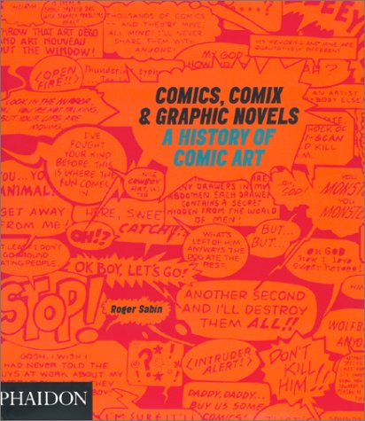 Comics, Comix and Graphic Novels A History of Comic Art  2001 (Revised) edition cover