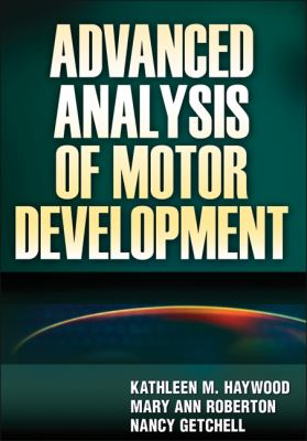 Advanced Analysis of Motor Development   2012 edition cover