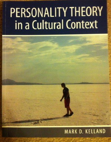 Personality Theory in a Cultural Context   2010 (Revised) 9780757579936 Front Cover