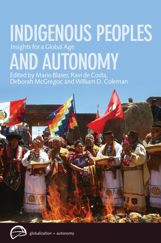 Indigenous Peoples and Autonomy Insights for a Global Age  2010 edition cover