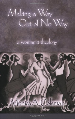 Making a Way Out of No Way A Womanist Theology  2008 edition cover