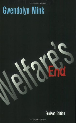 Welfare's End   2002 (Revised) edition cover