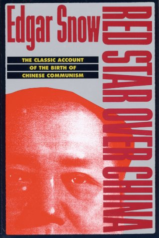 Red Star over China The Classic Account of the Birth of Chinese Communism Revised edition cover