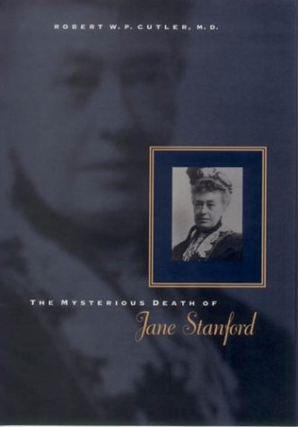 Mysterious Death of Jane Stanford   2003 edition cover