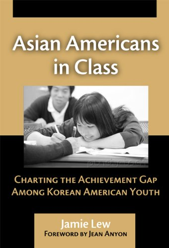 Asian Americans in Class Charting the Achievement Gap among Korean American Youth  2006 edition cover