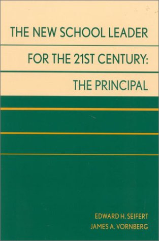 New School Leader for the 21st Century The Principal  2002 edition cover