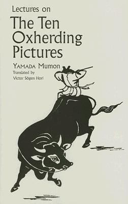 Lectures on the Ten Oxherding Pictures   2004 edition cover