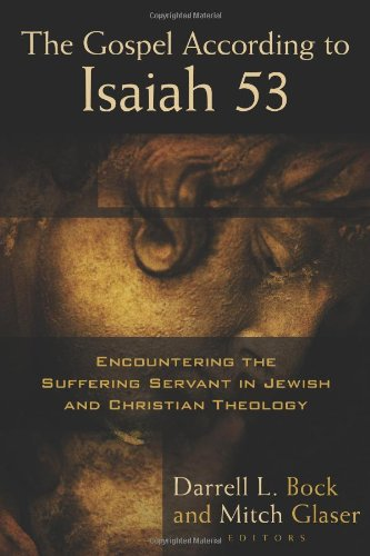 Gospel According to Isaiah 53 Encountering the Suffering Servant in Jewish and Christian Theology  2012 edition cover