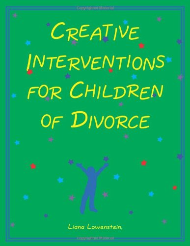 Creative Interventions for Children of Divorce   2006 edition cover