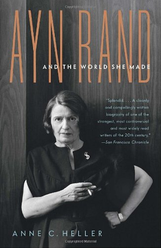 Ayn Rand and the World She Made  N/A edition cover