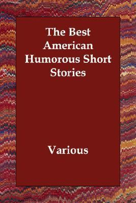 Best American Humorous Short Stories N/A 9781406810936 Front Cover