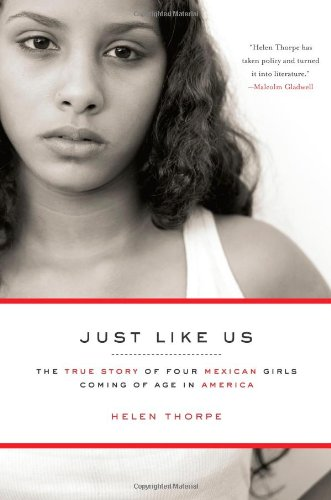 Just Like Us The True Story of Four Mexican Girls Coming of Age in America  2009 edition cover