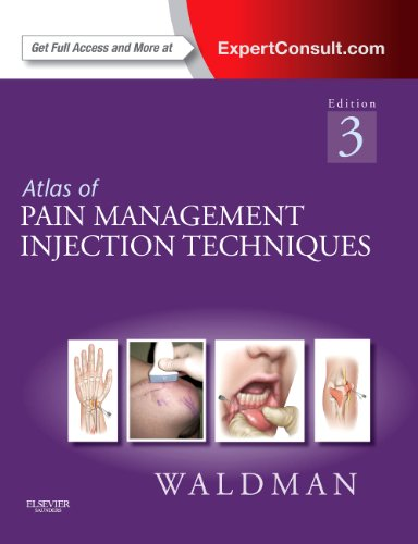 Atlas of Pain Management Injection Techniques Expert Consult - Online and Print 3rd 2012 edition cover