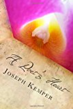 Poet's Heart Love Poems Volume 1 N/A 9781492992936 Front Cover