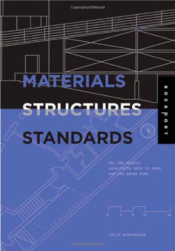 Materials, Structures, and Standards All the Details Architects Need to Know but Can Never Find  2006 9781592531936 Front Cover
