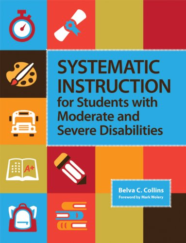 Systematic Instruction for Students with Moderate and Severe Disabilities   2012 edition cover