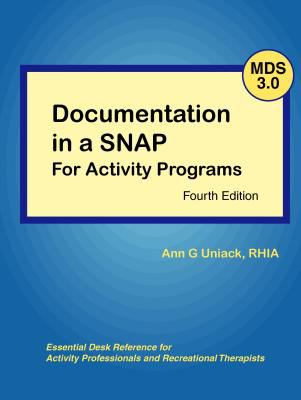 Documentation in a SNAP for Activity Programs with MDS 3.0  4th 2012 edition cover