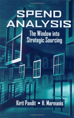Spend Analysis The Window into Strategic Sourcing  2008 edition cover