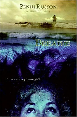 Breathe   2007 9780060793937 Front Cover