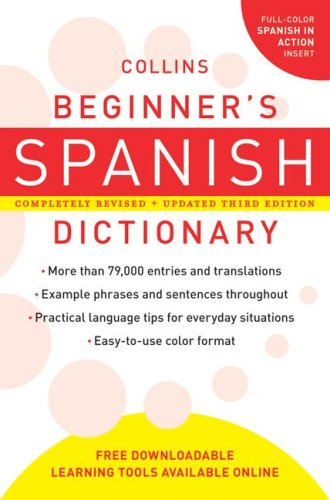 Collins Beginner's Spanish Dictionary  3rd 9780061374937 Front Cover