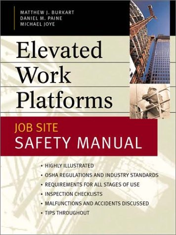 Elevated Work Platforms and Scaffolding Job Site Safety Manual  2004 9780071414937 Front Cover